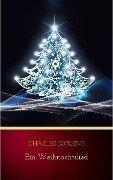 Ein Weihnachtslied - Charles Dickens