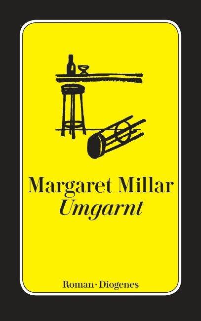 Umgarnt - Margaret Millar