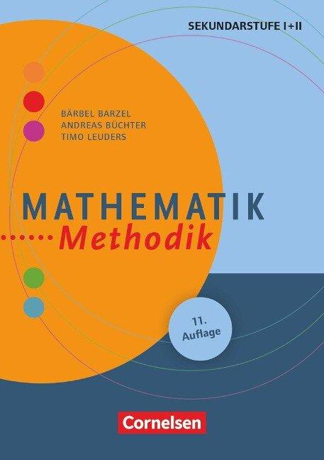 Mathematik-Methodik - Bärbel Barzel, Andreas Büchter, Timo Leuders