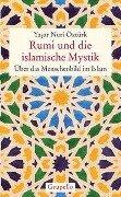 Rumi und die islamische Mystik - Yasar Nuri Öztürk