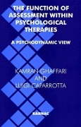 The Function of Assessment Within Psychological Therapies - Luigi Caparrotta