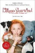 Liliane Susewind: Ein tierisches Abenteuer - Das Buch zum Film - Marlene Jablonski, Tanya Stewner