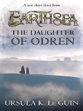 Daughter of Odren - Ursula K. Le Guin