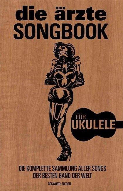 Das Ärzte Songbook (Ukulele) -