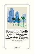 Die Wahrheit über das Lügen - Benedict Wells