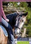 Die 50 häufigsten Irrtümer in der Pferdeausbildung - Barbara Welter-Böller, Maximilian Welter, Claudia Weingand