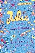 Julie und der achte Himmel - Franca Düwel