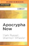 Apocrypha Now - Mark Russell, Shannon Wheeler