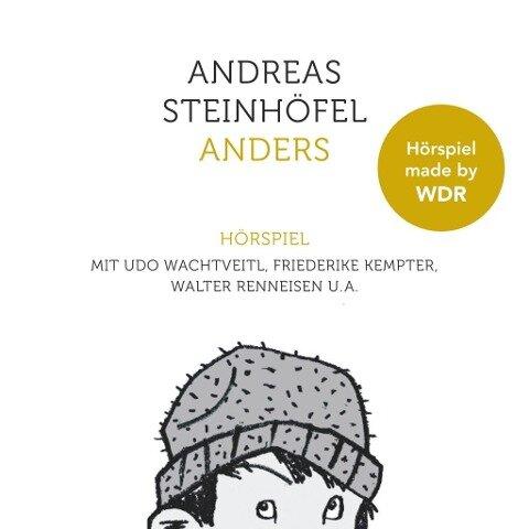 Anders - Das Hörspiel - Andreas Steinhöfel, Rainer Quade