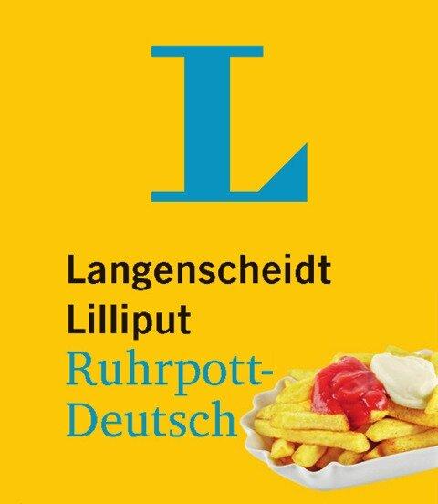 Langenscheidt Lilliput Ruhrpott-Deutsch - im Mini-Format -
