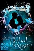 Die wundersame Welt der Fabelwesen. Abigail & Darien - Vanessa Riese