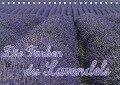 Die Farbe des Lavendels (Tischkalender 2018 DIN A5 quer) - Ralf-Udo Thiele