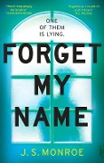 Forget My Name - J. S. Monroe