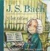 J. S. Bach y los niños - Anna Obiols Llopart