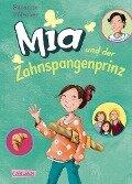 Mia 9: Mia und der Zahnspangenprinz - Susanne Fülscher