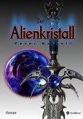 Der Alienkristall - Peter Barroll