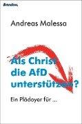 Als Christ die AfD unterstützen? - Andreas Malessa