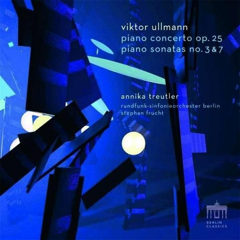 Piano Concerto op. 25 / Piano Sonatas no. 3 & 7 - Viktor Ullmann