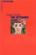Die Ottonen - Hagen Keller