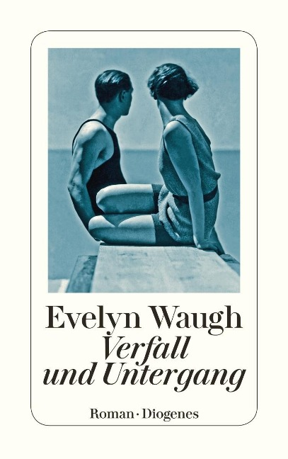 Verfall und Untergang - Evelyn Waugh