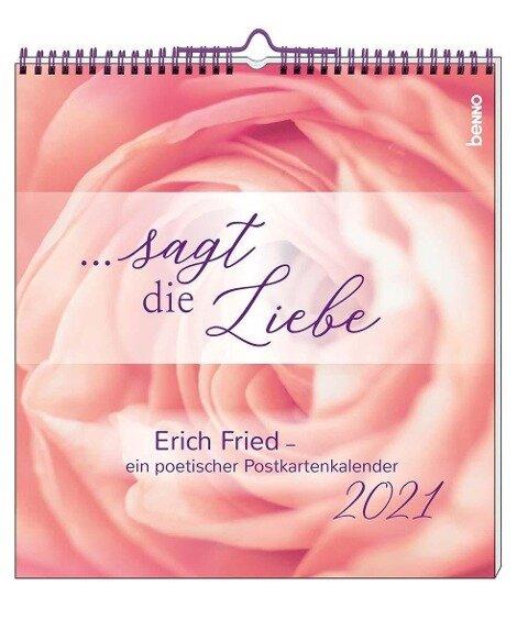 ... sagt die Liebe 2021 - Erich Fried