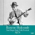San Diego State Folk Festival 1972 - Roscoe Holcomb