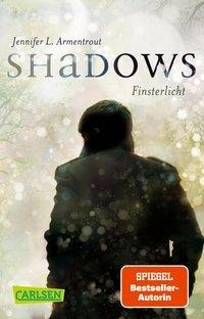 Obsidian: Shadows. Finsterlicht (Obsidian-Prequel) - Jennifer L. Armentrout