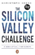 The Silicon Valley Challenge - Christoph Keese