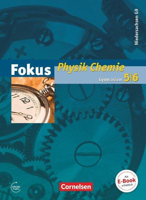 Fokus Physik 5.-6. Schuljahr. Physik/Chemie Schülerbuch Gymnasium Niedersachsen G9 - Karin Arnold, Gerd Boysen, Elmar Breuer, Angela Fösel, Harri Heise