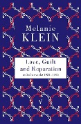 Love, Guilt and Reparation -