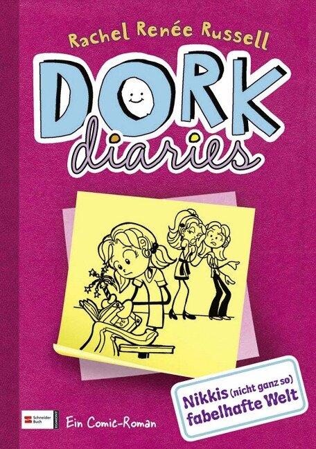 DORK Diaries, Band 01 - Rachel Renée Russell