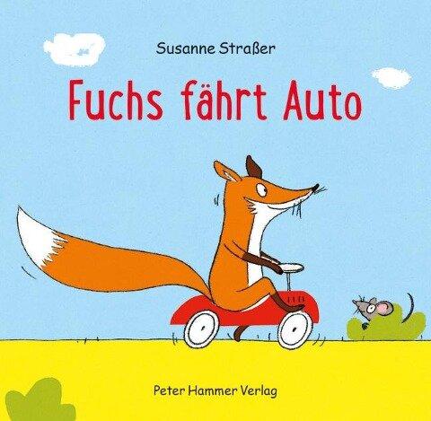 Fuchs fährt Auto - Susanne Straßer