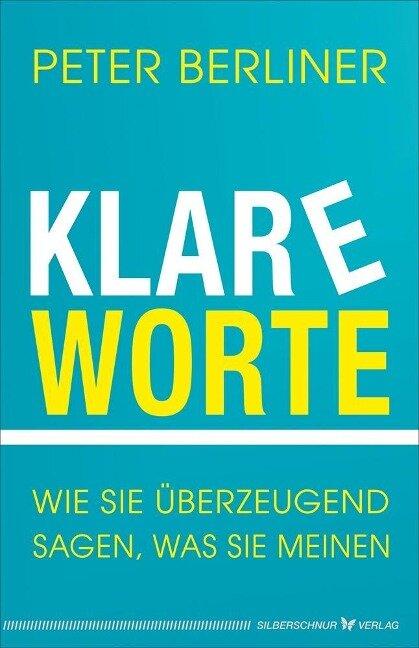 Klare Worte - Peter Berliner