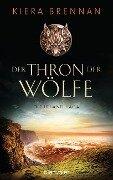 Der Thron der Wölfe - Kiera Brennan