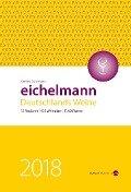 Eichelmann 2018 Deutschlands Weine - Gerhard Eichelmann