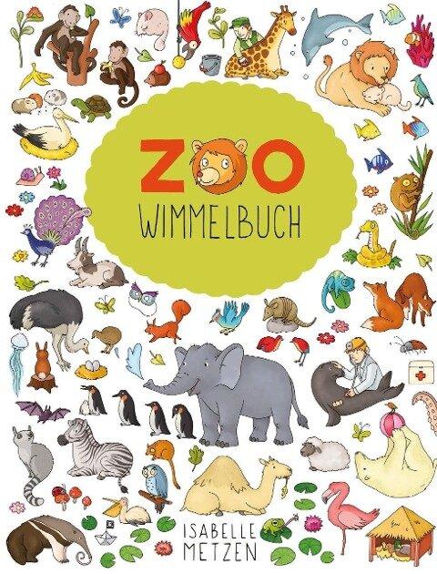 Zoo Wimmelbuch - Isabelle Metzen
