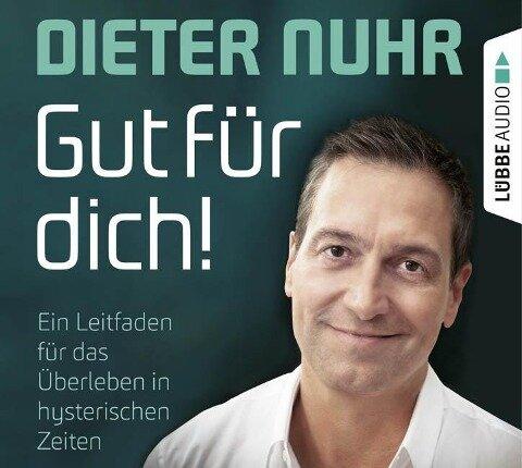 Gut für dich! - Dieter Nuhr