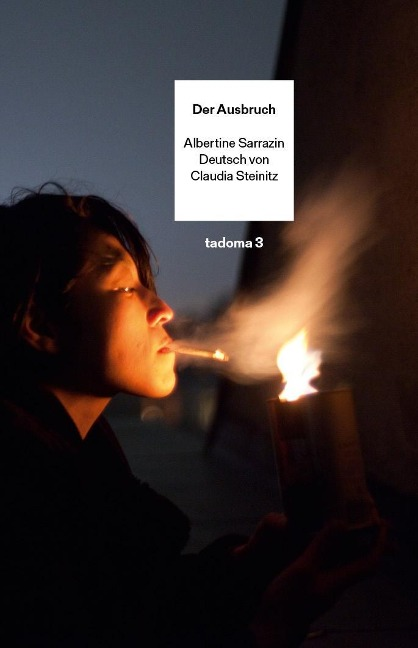 Der Ausbruch - Albertine Sarrazin
