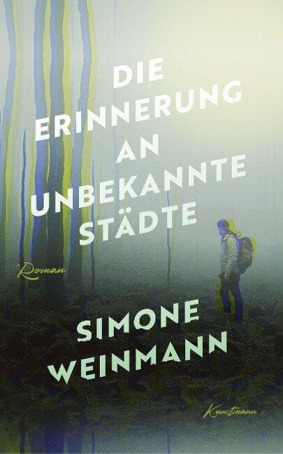 Die Erinnerung an unbekannte Städte - Simone Weinmann