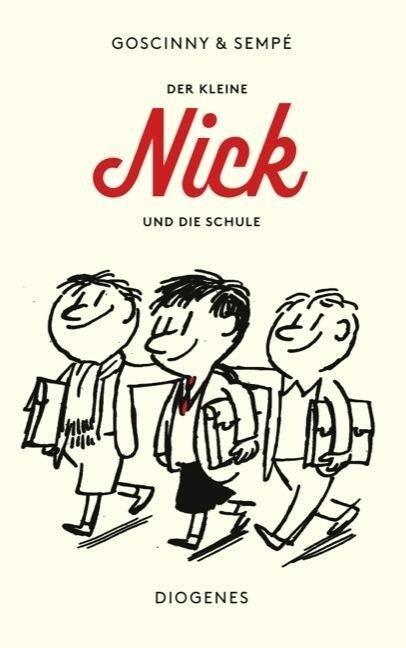 Der kleine Nick und die Schule - René Goscinny, Jean-Jacques Sempé