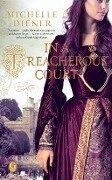 In a Treacherous Court - Michelle Diener