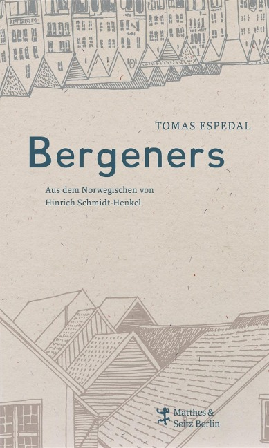Bergeners - Tomas Espedal