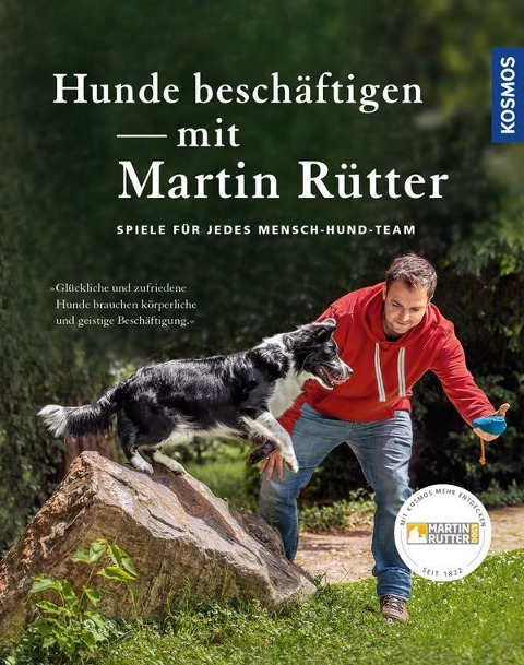 Hunde beschäftigen mit Martin Rütter - Martin Rütter, Andrea Buisman