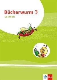 Bücherwurm Sachunterricht 3. Arbeitsheft Klasse 3. Ausgabe für Brandenburg, Mecklenburg-Vorpommern und Sachsen-Anhalt. -