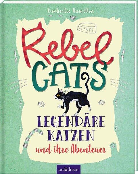 Rebel Cats - Kimberlie Hamilton