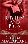 Rhythm and Blues (The MacGrough Clan, #4) - Cherime MacFarlane