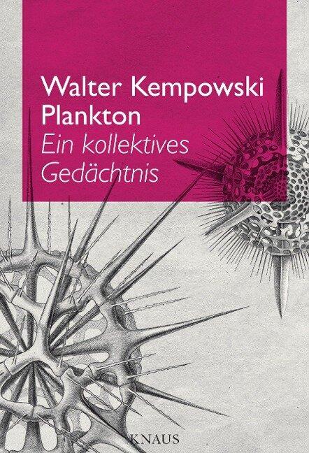 Plankton - Walter Kempowski