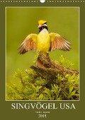 Singvögel USA (Wandkalender 2018 DIN A3 hoch) - Bia Birdimagency