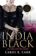 India Black in the City of Light - Carol K. Carr
