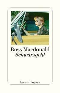 Schwarzgeld - Ross Macdonald